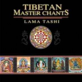 Tibetan Master Chants - Lama Tashi (Produced by Jonathan Goldman)